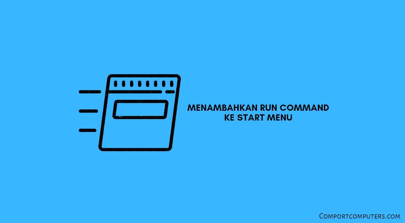 menambahkan run command ke start menu