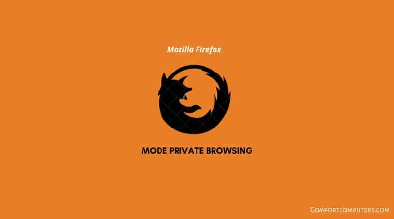mode private browsing firefox